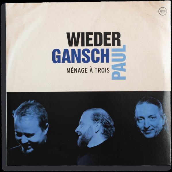 Wieder, Gansch & Paul –Ménage À Trois